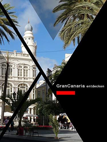 Gran Canaria entdecken