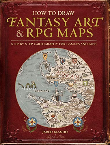 How to Draw Fantasy Art and RPG Maps: Step by Step Cartography for Gamers and Fans (English Edition)