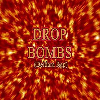 Drop Bombs (Deidara Rap) [feat. Shao Dow, Eddie Rath & Connor Quest]