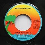 Gibson Brothers 45 RPM Cuba (Instrumental) / Cuba