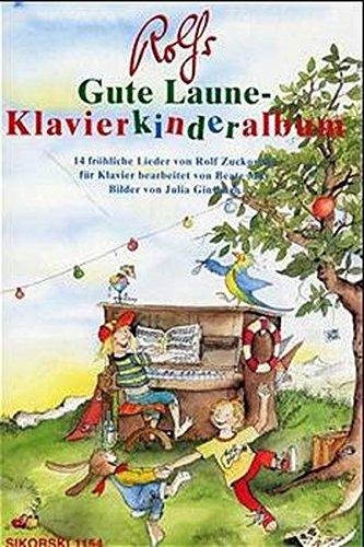 Rolfs Gute Laune-Klavierkinderalbum: 14 fröhliche Lieder für Klavier bearbeitet