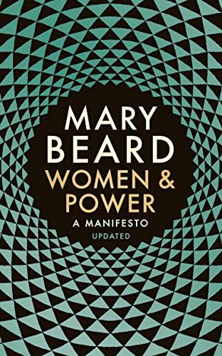 Women & Power: A Manifesto (English Edition)