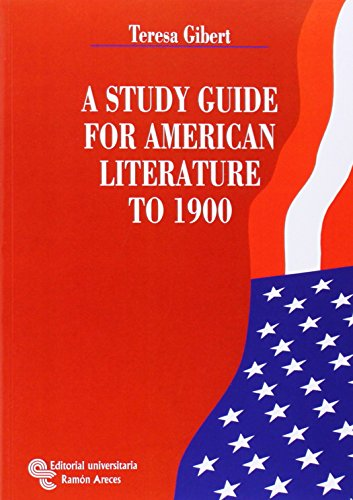 A Study Guide For Américan Literature To 1900 (Manuales)