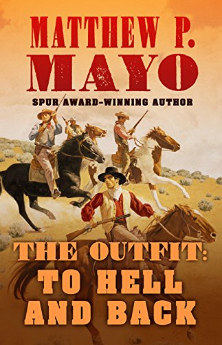 OUTFIT -LP: To Hell and Back (Thorndike Press large print western: The Outfit, 1, Band 1)
