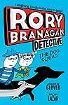 Rory Branagan: Detective: The Dog Squad #2 (English Edition)