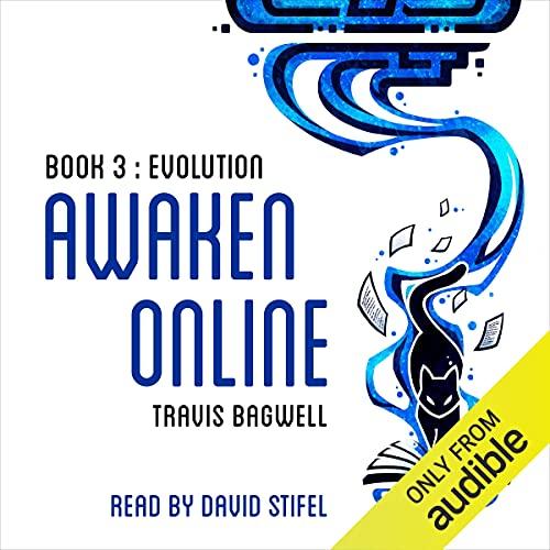 Awaken Online: Evolution Audiobook By Travis Bagwell cover art