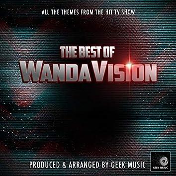The Best Of WandaVision