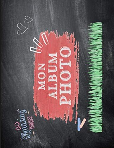Mon album photo de classe - ardoise: Carnet à compléter de la maternelle au lycée - 21cm x 27cm