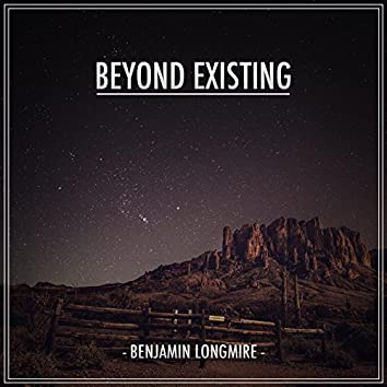 Beyond Existing