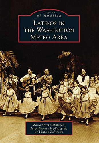 Latinos in the Washington Metro Area (Images of America) (English Edition)