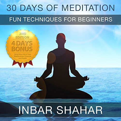 30 Days of Meditation: Fun Techniques for Beginners audiobook cover art