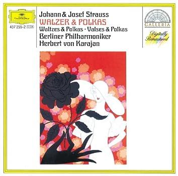 Strauss, J.I & J.II/Josef Strauss: Waltzes & Polkas