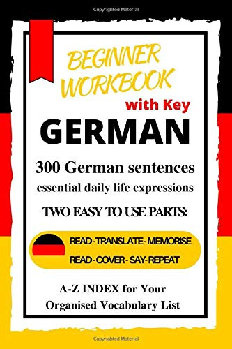 German Beginner Workbook: A1-A2 Level  Learn German essential daily life expressions