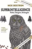 Superintelligence: Paths, Dangers, Strategies - Nick Bostrom