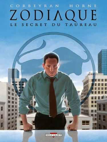 Zodiaque T02 : Le Secret du Taureau