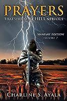 PRAYERS that Will Make HELL Nervous: Warfare Edition - Volume 1