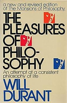 Paperback Pleasures of Philosophy Book