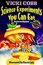 Science Experiments You CanEat: Revised Edition