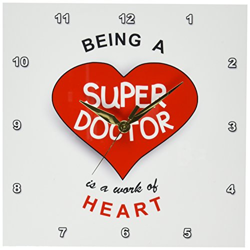 3dRose DPP_183864_1 Being a Super Doctor is a Work of Heart Appreciating...