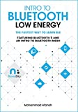 Intro to Bluetooth Low Energy: The easiest way to learn BLE (English Edition)