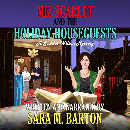 Couverture de Miz Scarlet and the Holiday Houseguests
