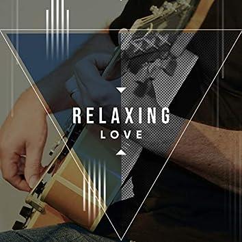 Relaxing Love
