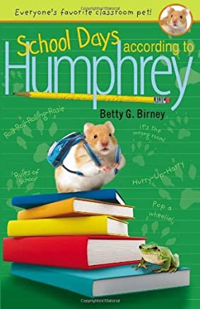 School Days According to Humphrey (Humphrey (Quality)) by Betty G. Birney (31-May-2012) Paperback