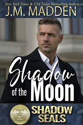 Shadow of the Moon: Shadow SEALs (English Edition)