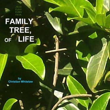 Family Tree, Of Life