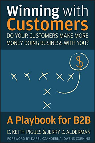 Winning with Customers: A Playbook for B2B