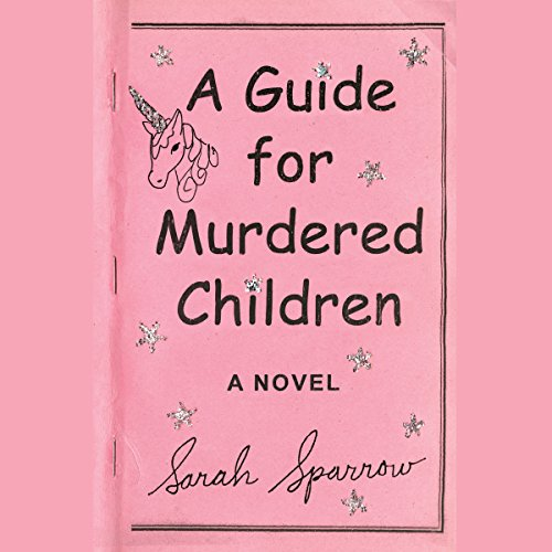 A Guide for Murdered Children audiobook cover art