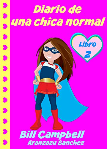 Diario de una chica normal - Libro 2 (Spanish Edition)