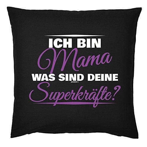 Art & Détail T-shirt Coussin : Maman Mom Fête des Mères – Je suis ce qui sont vos forces Super ? – Mama comme présent