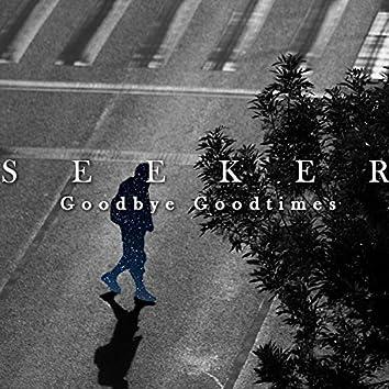 Goodbye Goodtimes