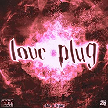 Love Plug (feat. Thylaz)