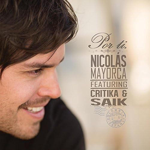 Nicolas Mayorca feat. Critika y Saik
