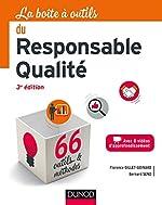 La boîte à outils du responsable qualité - 3e éd de Florence Gillet-Goinard