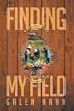 Finding My Field (English Edition)