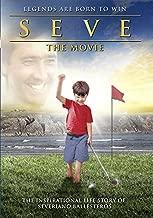 Seve The Movie by Jos¨¦ Luis Guti¨¦rrez