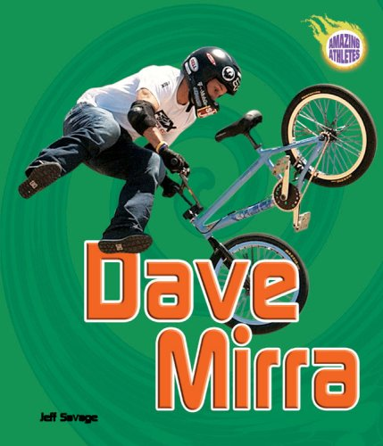 Dave Mirra (Amazing Athletes)