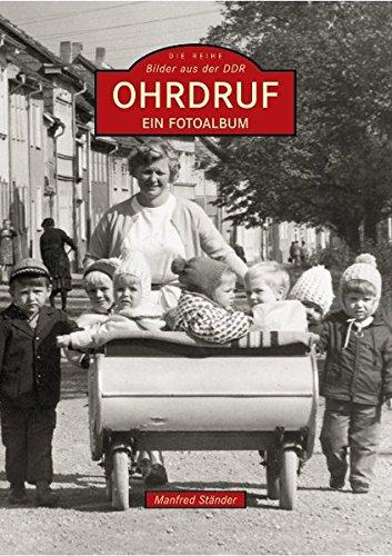 Ohrdruf: Ein Fotoalbum / Bilder aus der DDR