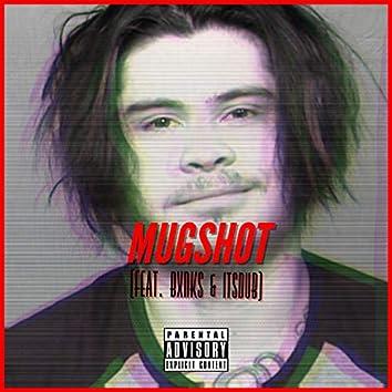 Mugshot (feat. Bxnks & iTSDUB)