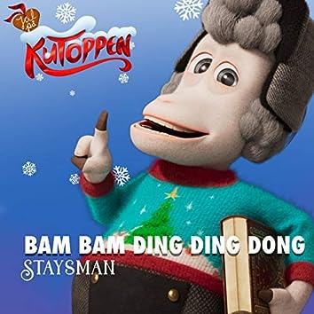 Bam Bam Ding Ding Dong