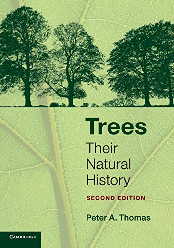 Compare Textbook Prices for Trees: Their Natural History 2 Edition ISBN 9780521133586 by Thomas, Peter A.