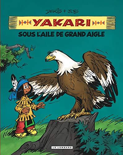 Intégrale Yakari, l'ami des animaux - tome 7 - Yakari sous l'aile de Grand Aigle (compil animaux)