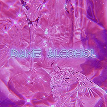 Dame alcohol