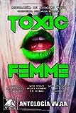 Toxic Femme: Antología de Autoras Wave (Wave Blue)