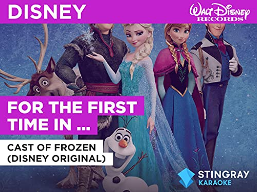 For The First Time In Forever (reprise) (Duet) in the Style of Cast of Frozen (Disney Original)