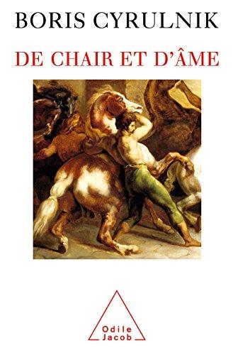 De chair et d'âme (PSYCHOLOGIE) (French Edition)