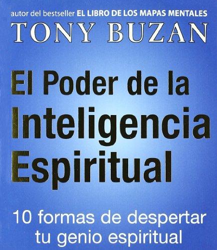 El poder de la inteligencia espiritual (Crecimiento personal)